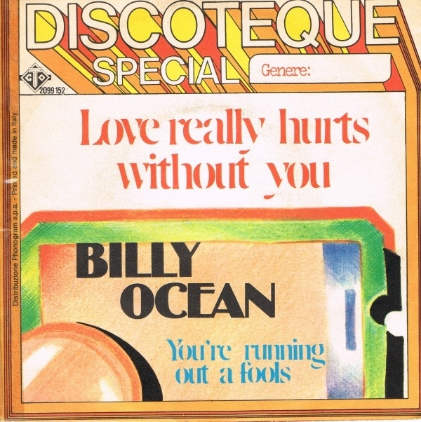 Billy Ocean - Love realy hurts without you