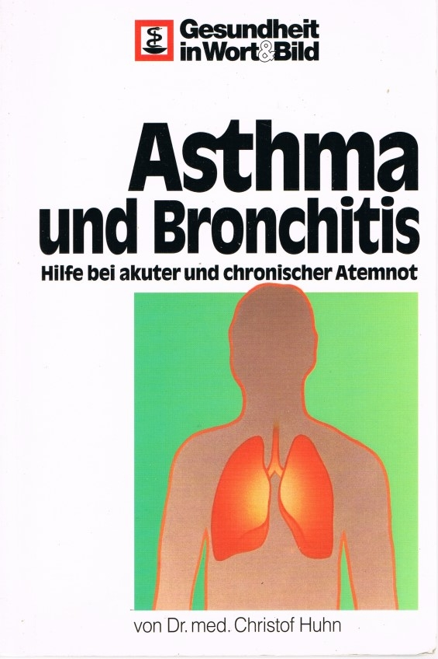 Asthma und Bronchitis