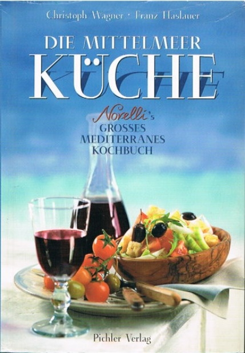 Die Mittelmeer Küche