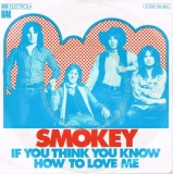 Smokey - If You Think You Know How To Love Me